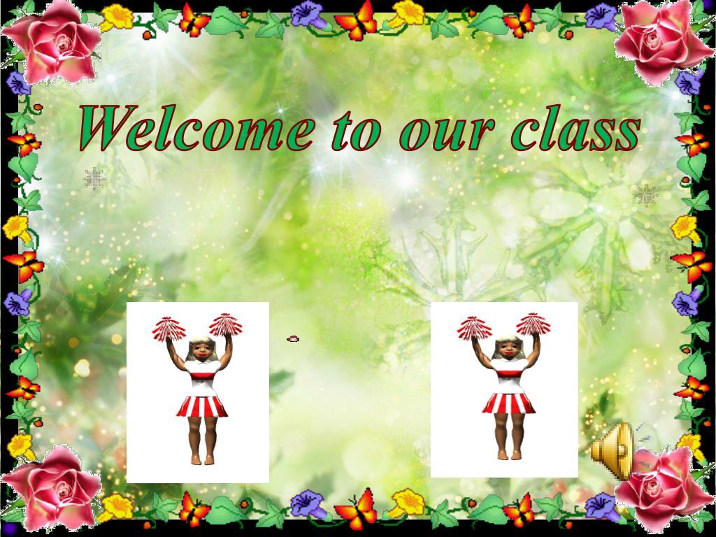 Hình ảnh welcome to our class độc đáo