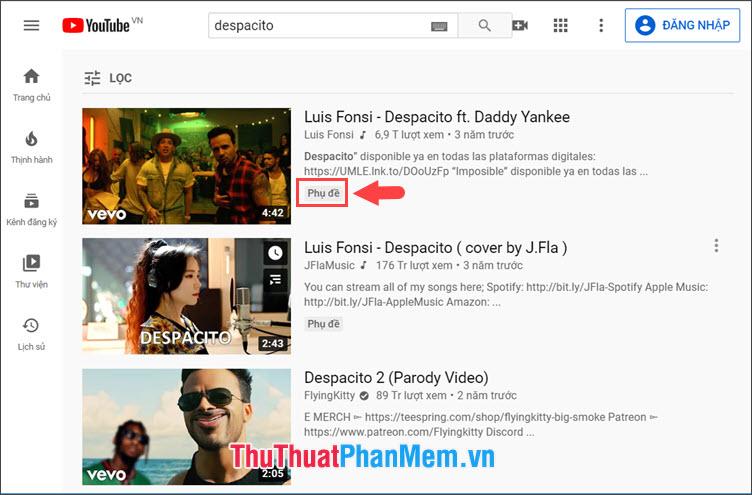 Bạn mở Youtube và tìm video hỗ trợ phụ đề với dòng chữ Phụ đề