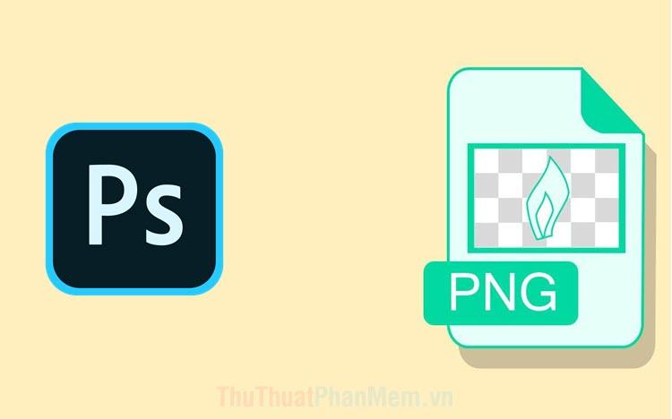 Sửa lỗi không lưu được file PNG trong Photoshop