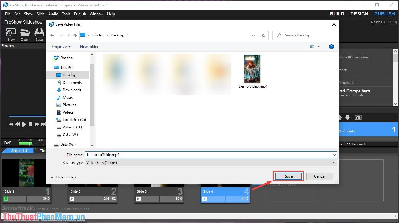 Đặt tên cho Video và chọn thư mục lưu trữ cho file trên máy tính