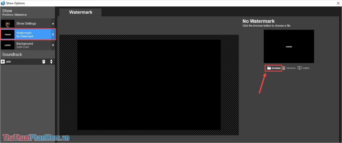 Nhấn vào Browse để mở file watermark