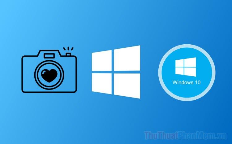 Vị trí lưu ảnh chụp màn hình trên Windows 10 ở đâu