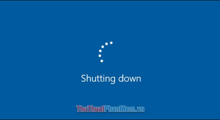 Cách tắt máy Windows 10 bằng phím tắt