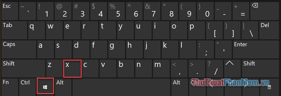 Nhấn tổ hợp phím Windows + X