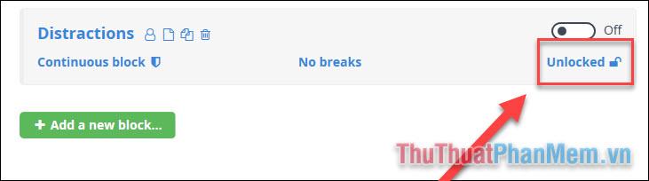 Để cài đặt chặn trang web trong các khoảng thời gian nhất định, bạn nhấn vào biểu tượng Unlocked