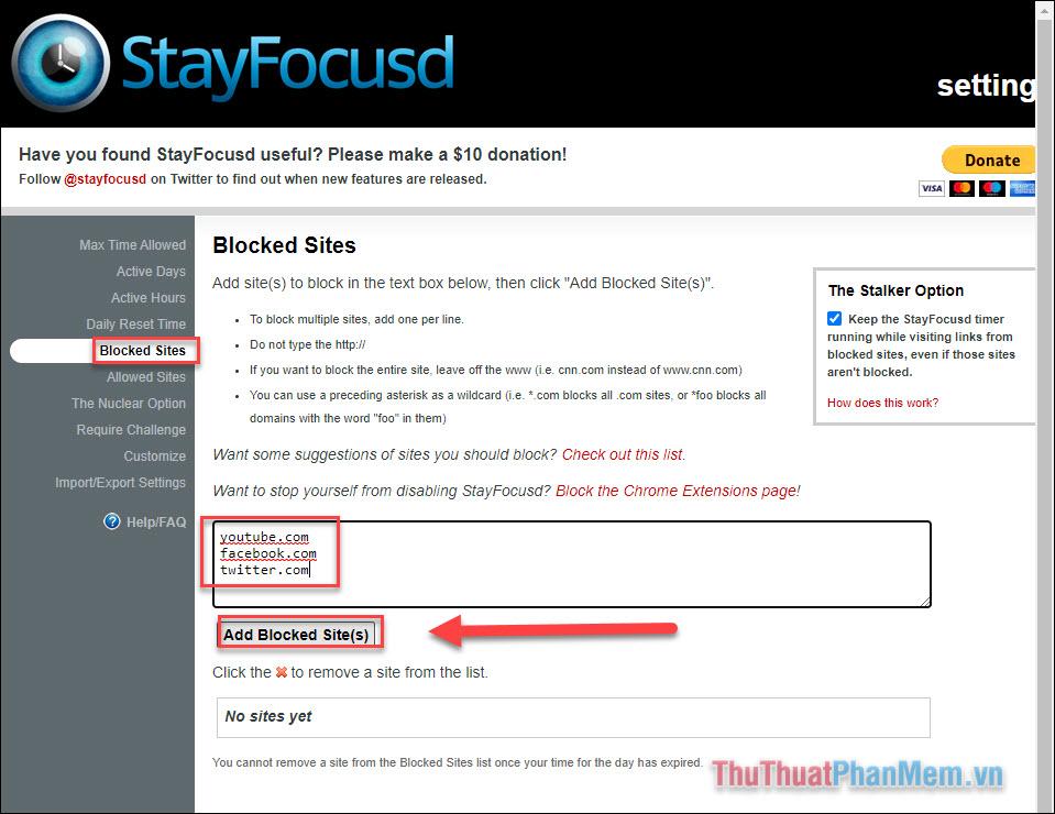 Thêm site mà bạn muốn chặn rồi nhấn Add Blocked Site