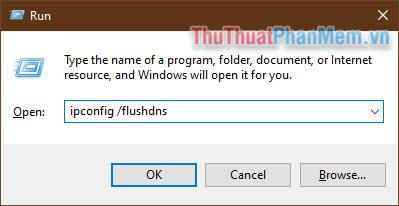Nhập vào ipconfig flushdns