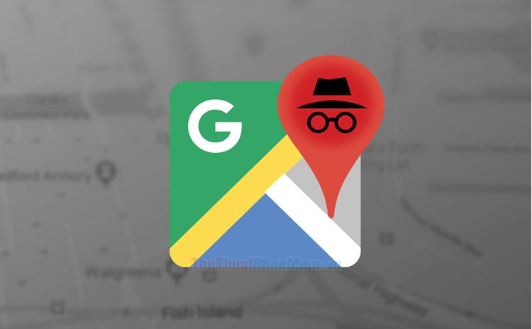 Cách dùng Google Maps ở chế độ ẩn danh