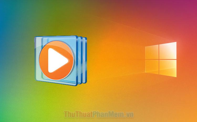 Cách tải và cài đặt Windows Media Player 12