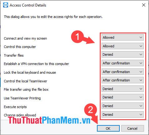 Bạn thiết lập các quyền trên TeamViewer thành Allowed (được phép), After confirmation (Sau khi được cấp phép), Denied (từ chối)