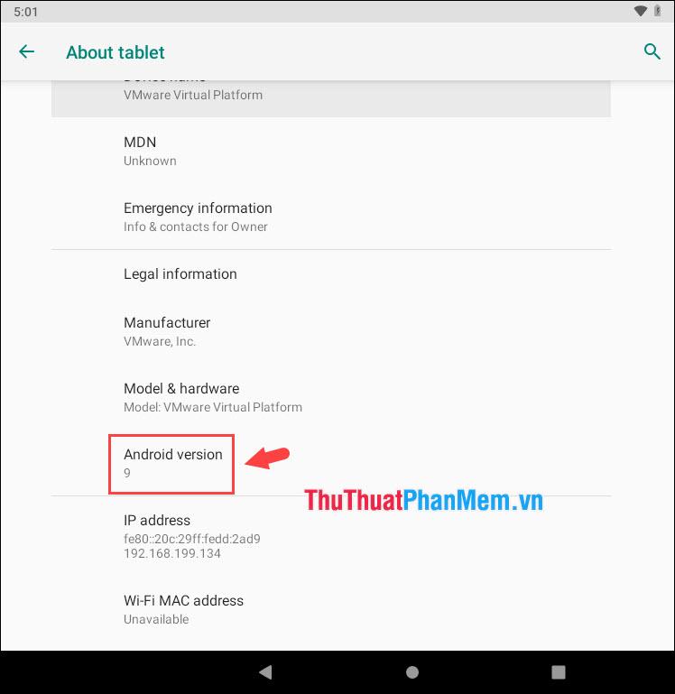 Bạn có thể biết được phiên bản Android hiện tại là bản bao nhiêu ở phần Android version