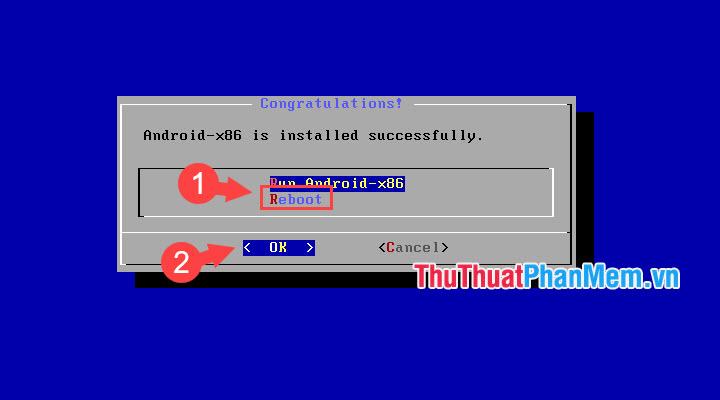 Nhấn Reboot và click OK