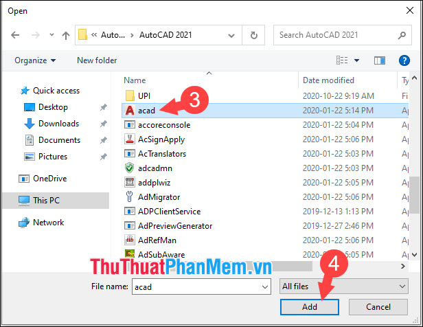Mở và tìm đến file acad rồi chọn Add
