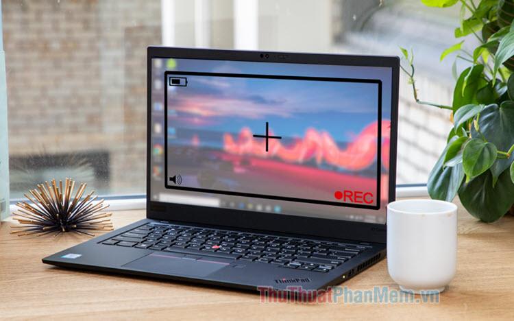 Phần mềm quay màn hình cho Laptop tốt nhất 2020
