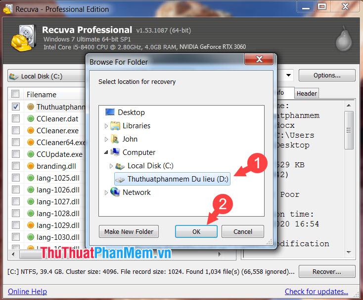 Bạn chọn ổ đĩa lưu file sau khi khôi phục và nhấn OK