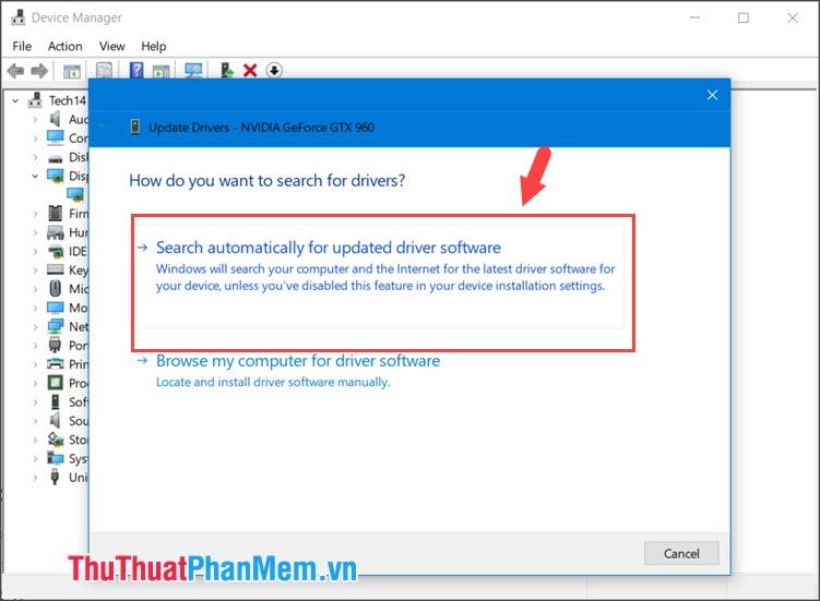 Click vào Search automatically for update drivers software và chờ hệ thống phản hồi