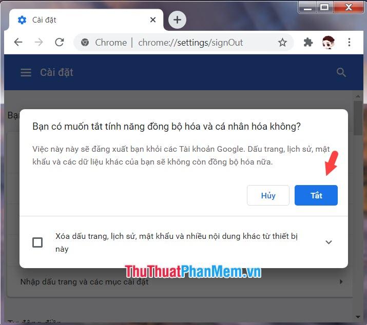 Click vào Tắt lần nữa để thoát tài khoản Google khỏi trình duyệt