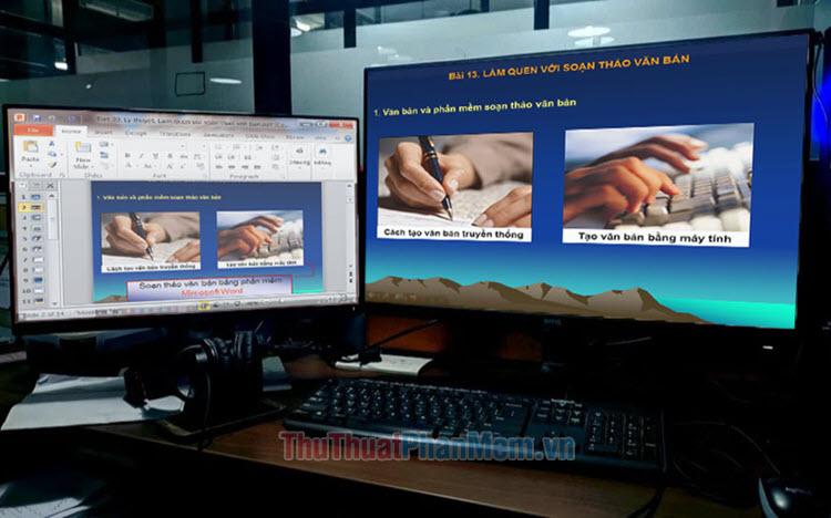 Cách trình chiếu slide PowerPoint trên 2 màn hình