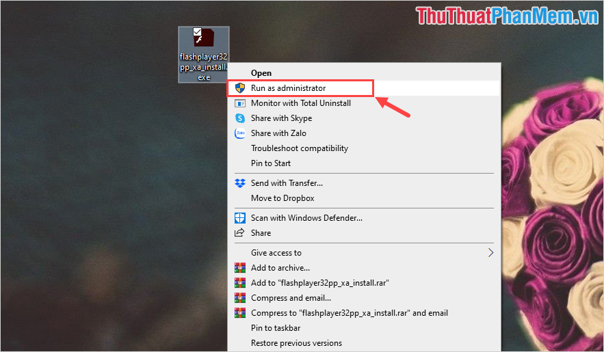 Click chuột phải vào file Adobe Flash Player vừa tải về và chọn Run As Administrator