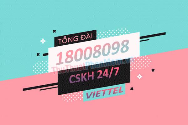 Lấy lại mã thẻ cào thông qua tổng đài CSKH Viettel 18008098