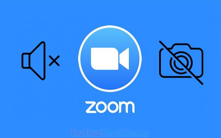 Cách bật, tắt Camera, Mic trên phần mềm Zoom Meetings