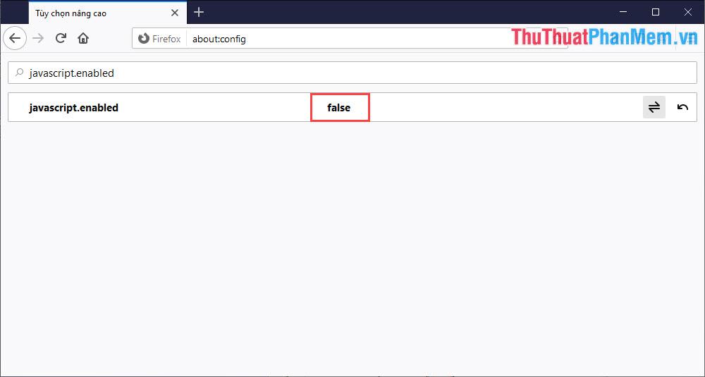 Mặc định của JavaScript trên Firefox là True (bật) và các bạn chuyển chúng sang False (tắt)