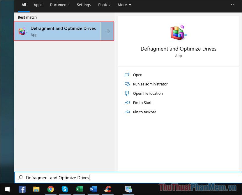Nhập defrag rồi chọn kết quả tìm thấy (Defragment and Optimize Drives)