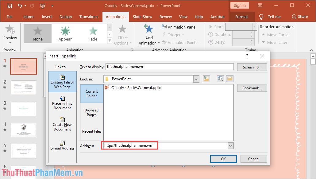 Chọn mục Existing File or Web Page và nhập liên kết trang Web cần đi đến vào trong mục Address