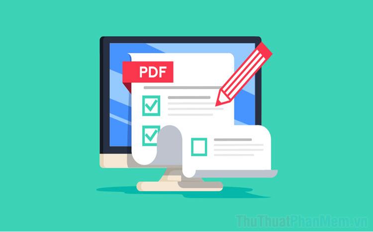 Top 5 phần mềm chỉnh sửa file PDF chuyên nghiệp nhất 2021