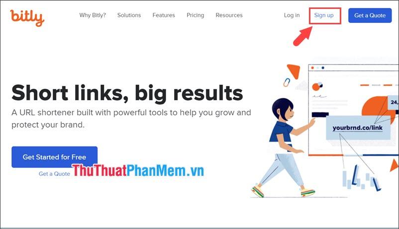 Bạn truy cập vào trang bit.ly và click vào Sign up