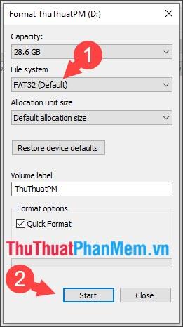 Chọn File system là FAT32 (Default)