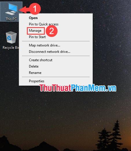 Click chuột phải vào This PC chọn Manage