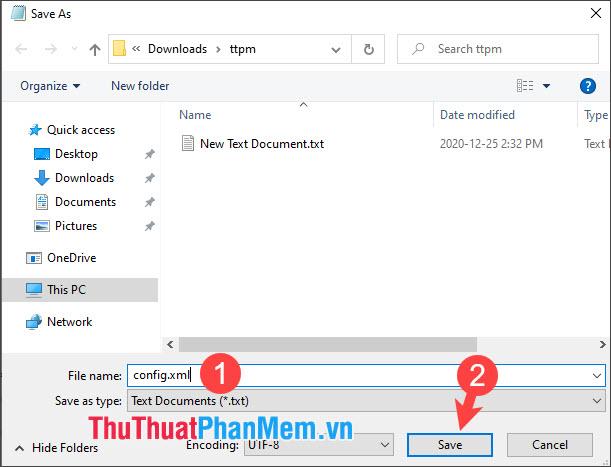 Bạn đặt tên file là config.xml rồi chọn Save