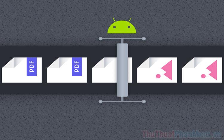 Cách mở file PDF trên Android