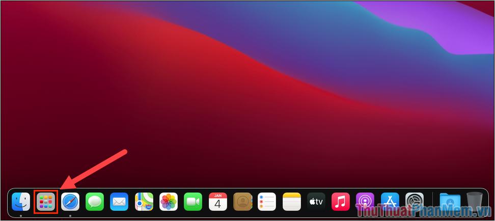 Chọn LaunchPad để xem toàn bộ các ứng dụng trên hệ điều hành