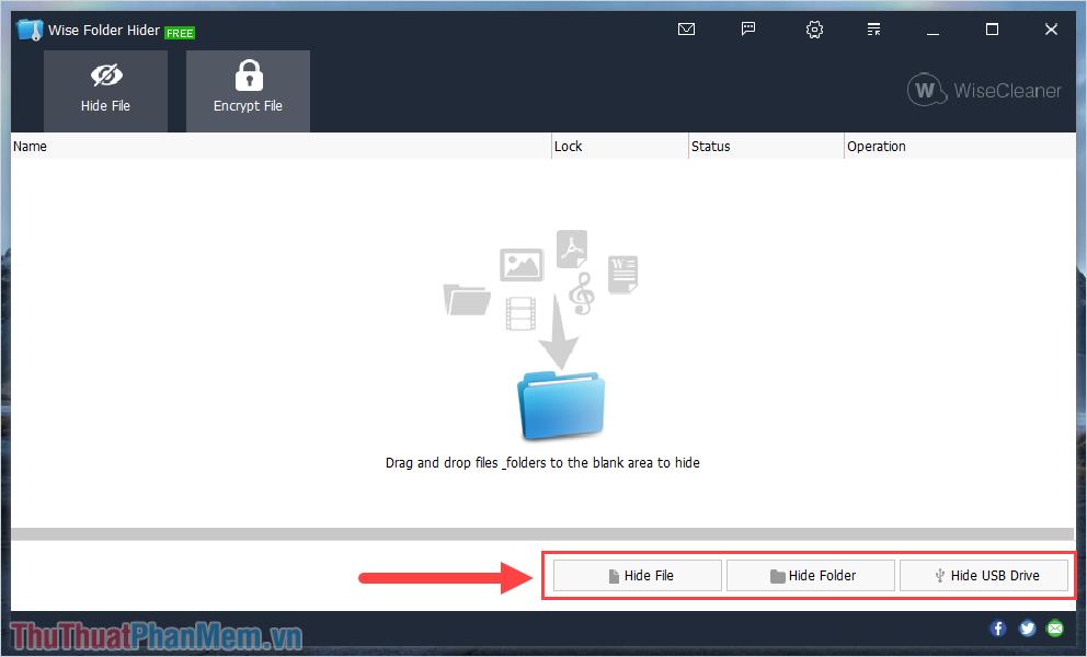 Bạn có thể mở được Wise Folder Hider Free và thoải mái sử dụng các tính năng