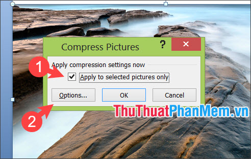 Tích chọn Apply to selected pictures only