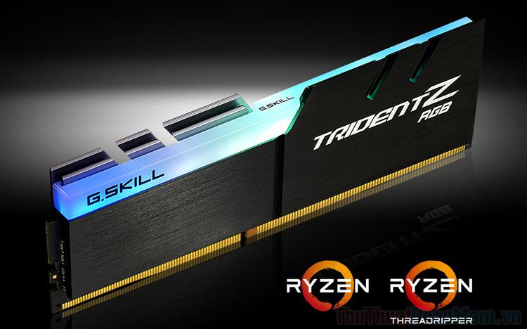 Cách chọn RAM cho CPU AMD Ryzen