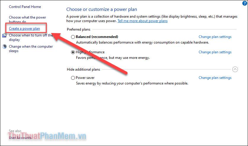 Chọn Create a power plan