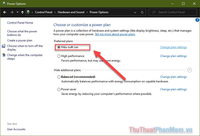Chọn plan mà bạn vừa tạo trong phần Choose or customize a power plan
