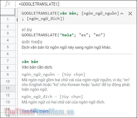 Chọn cột B và gõ =googletranslate