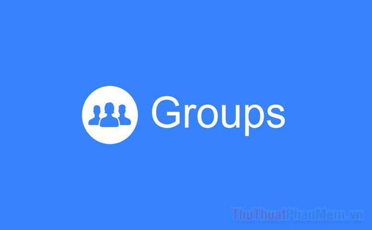 Tạo nhóm Facebook và quản lý nhóm hiệu quả