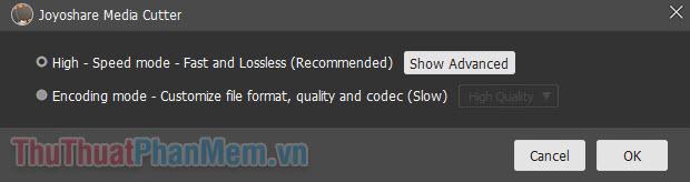Trong mục High – Speed mode – Fast and Lossless, bạn nhấn Show Advanced