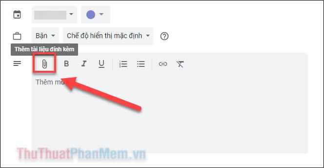 Nhấn vào biểu tượng kẹp giấy để thêm tệp