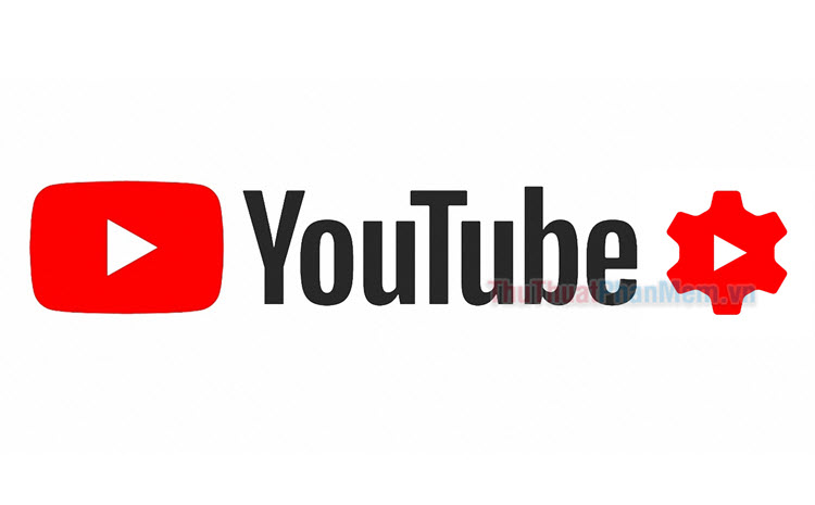 Chỉnh sửa video trên Youtube bằng Youtube Studio