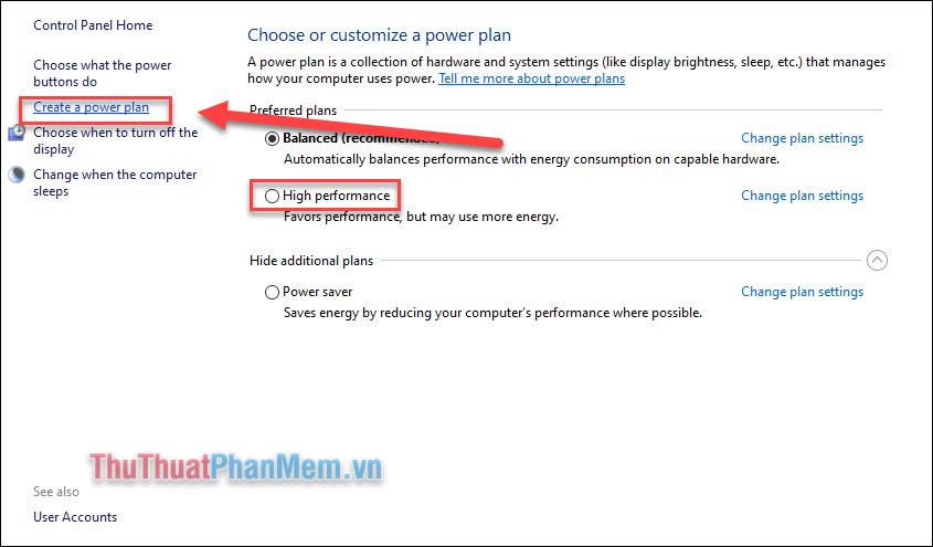 Chọn Create a power plan để tạo một plan mới