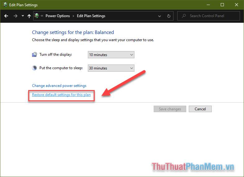 Chọn Restore default settings for this plan để đặt lại thiết lập mặc định cho plan
