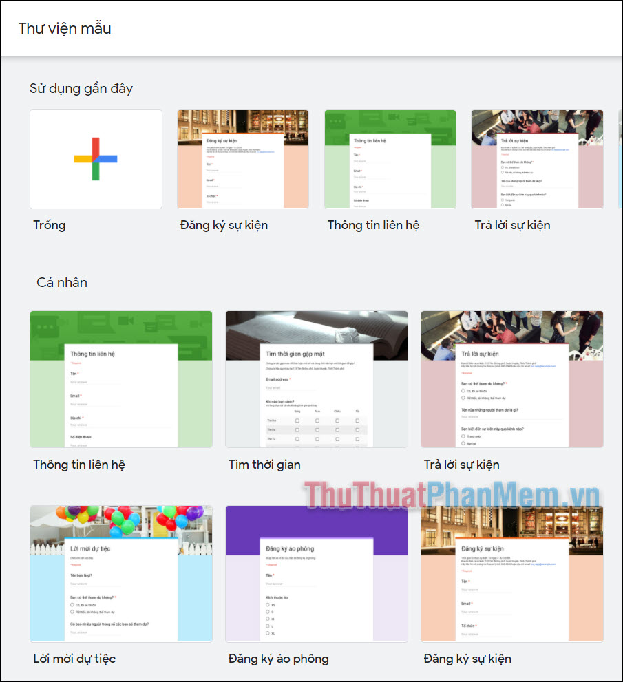 Google Biểu mẫu có một vài ví dụ phù hợp với mục đích sử dụng phổ biến cho các cuộc khảo sát