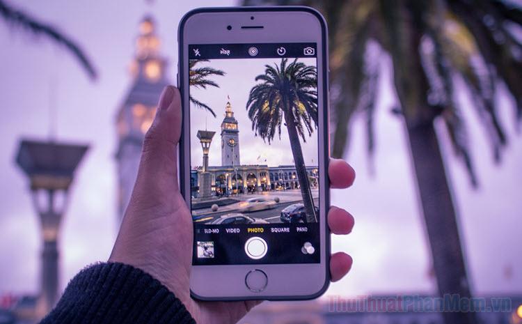 Hướng dẫn sử dụng máy ảnh iPhone