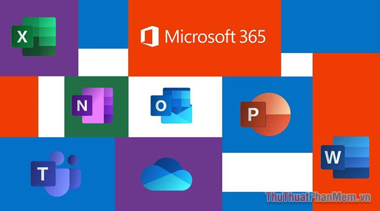 Microsoft 365 là gì? Microsoft 365 có gì mới?
